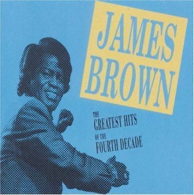 James Brown - Greatest Hits of the Fourth Decade [New & Sealed] CD