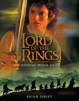 """""""VERY GOOD"""" The Lord of the Rings Official Movie Guide, Sibley, Brian, Book"""