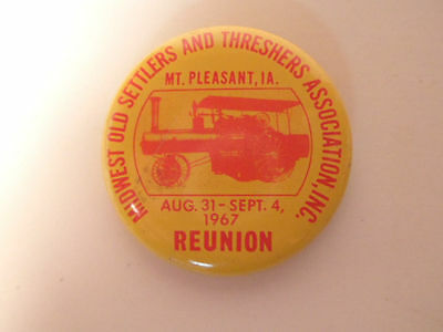 1967 Old Settlers and Threshers Assoc. Reunion Pinback