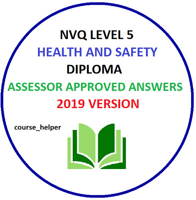 NVQ Level 5 Diploma Health and Safety ANSWERS High Quality **Rapid Dispatch**