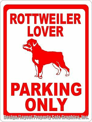Rottweiler Lover Parking Only Sign. Size Options. Gift Decor for Rotty Owners
