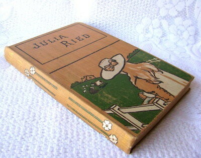 Antique Circa 1906 Book Julia Ried by Pansy Pub by George Routledge and Sons Ltd