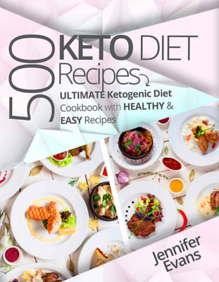 500 Ketogenic Diet Recipes Ultimate Ketogenic Diet Cookbook with Healthy & PDF
