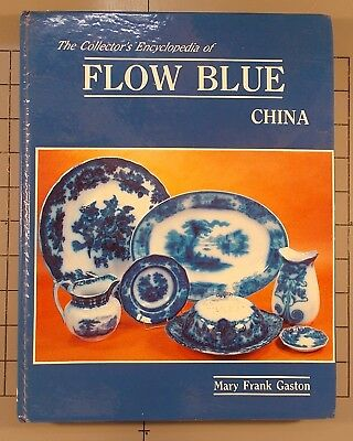 The Collector's Encyclopedia of Flow Blue China