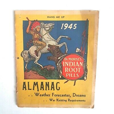 Almanac Dr Morse's Indian Root Pills 1945 WWII Knitting Requirements 35 pgs