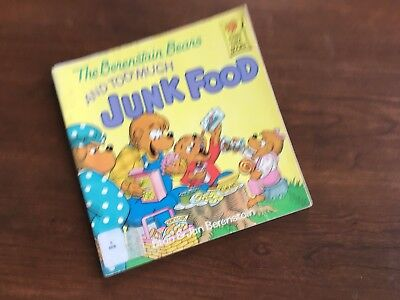 First Time Books: The Berenstain Bears and Too Much Junk Food by Jan...