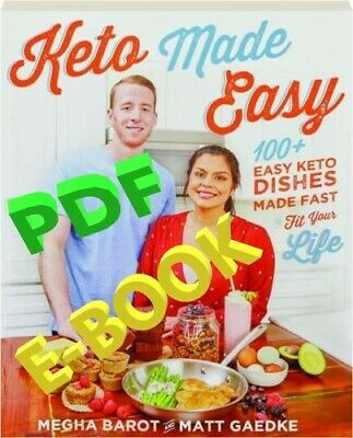 Keto Made Easy by Megha Barot & Matt Gaedke  [ E-ß00K ]