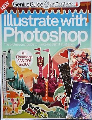 Illustrate with Photoshop Genius Guide for Photoshop cs5 cs6 cc sixth edition