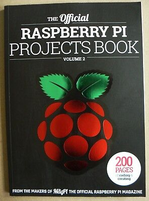 The Official RASPBERRY PI PROJECTS BOOK Magazine 200 PAGES OF CODING & CREATING