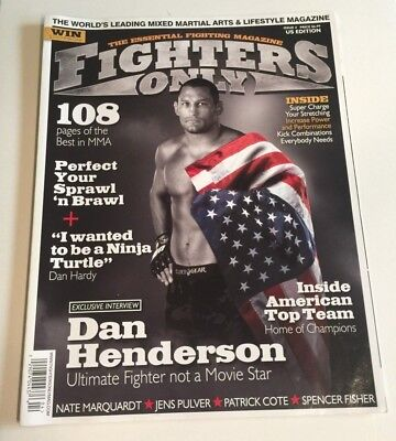 2009 FIGHTERS ONLY MAGAZINE - DAN HENDERSON UFC MMA - 4th Issue Made  US Edition