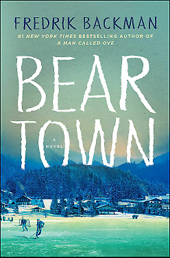 Beartown: A Novel by Fredrik Backman - (Fast Email Delivery)