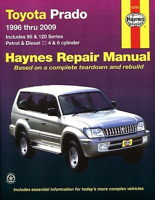 Toyota Prado Land Cruiser Repair Manual Haynes Manual Workshop Manual 1996-2009