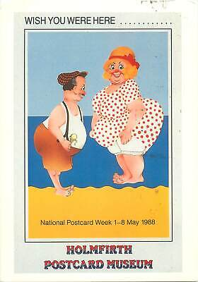 Holmfirth National Postcard Week 1-8 May 1988 seaside humour caricature postcard