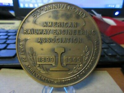 1949 American Railway Engineering Association 50th Anv. Bronze Medal 75mm