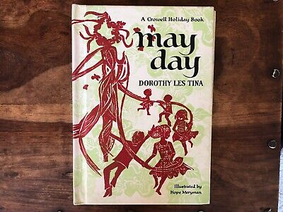 May Day Dorothy Les Tina VINTAGE Childrens Book 1st Edition Illustrated
