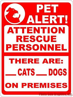 Pet Alert Attention Rescue Personnel Cats Dogs on Premises Sign. Size Option Pet