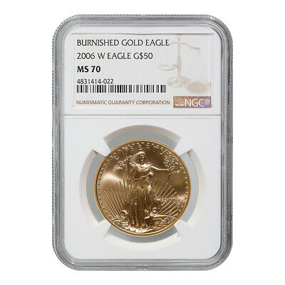 Certified Burnished American $50 Gold Eagle 2006-W MS70 NGC