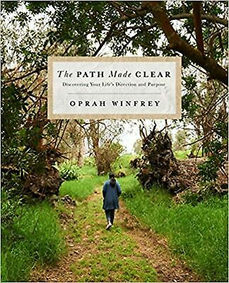 The Path Made Clear: Discovering Your Life's Direction and Purpose NEW