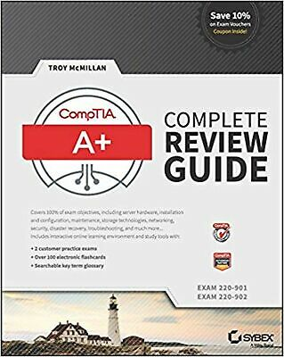 CompTIA A+ Complete Review Guide: Exams 220-901 and 220-902 NEW