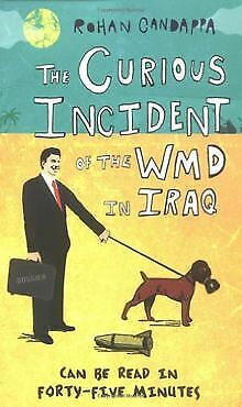 The Curious Incident of the Wmd in Iraq de Rohan Cand... | Livre | état très bon