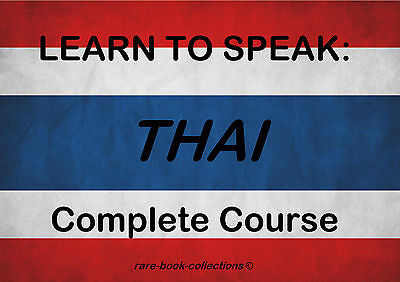 Learn To Speak Thai - Language Course - 3 Books & 22 Hrs Mp3 Audio All On Dvd