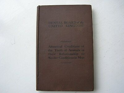 Rare 1931 Dental Board of the UK Dentistry Animal Teeth Relationship to Man Book