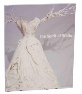 THE SPIRIT OF WHITE / First Edition 2003 #133710
