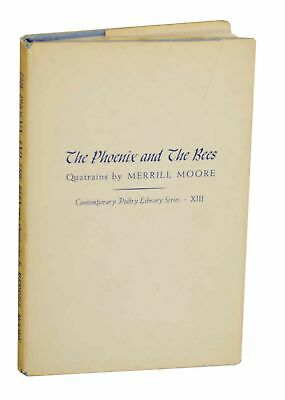 Merrill MOORE / THE PHOENIX AND THE BEES First Edition 1959 #141373