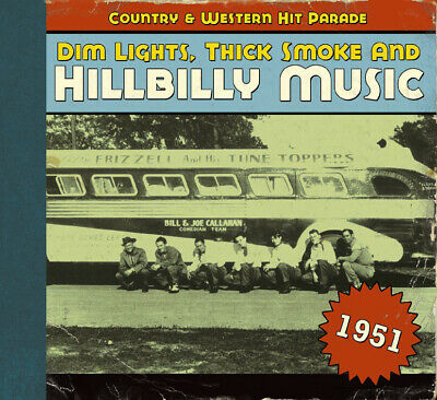 Various - Country & Western Hit Parade - 1951 - Dim Lights, Thick Smoke And H...