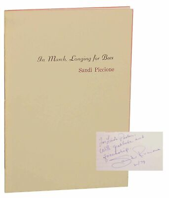 Sandi PICCIONE / IN MARCH LONGING FOR BEES Signed First Edition 1978 #154633