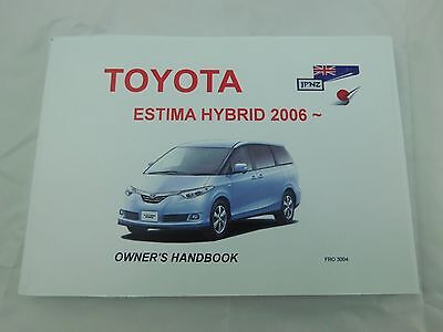 Toyota Estima Hybrid 2006 Onwards Owners Handbook & Service Record Booklet