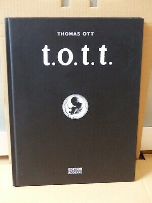 Thomas Ott  T.O.T.T. Edition Moderne Grand format 2002