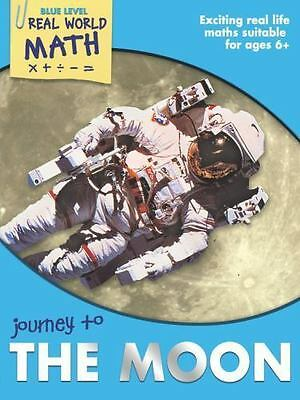 Real World Math Blue Level: Journey to the Moon by Clemson, Wendy, Clemson, Dav