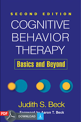 Cognitive Behavior Therapy, Second Edition: Basics and Beyond (p d f)