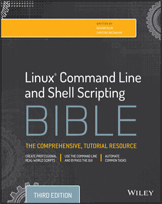 Linux Command Line and Shell Scripting Bible, 3rd Edition, [P.D.F] Book By Wiley