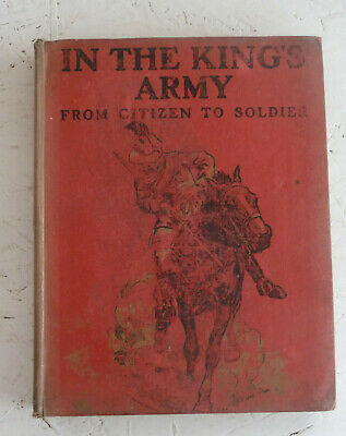 Kitchener's Army and the Territorial Forces Edgar Wallace c1915 Miltary History