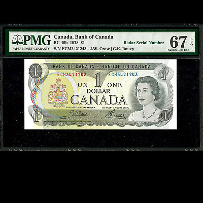 Bank of Canada $1 1973 PMG 67 SUPERB UNC EPQ Radar Serial Number BC-46b P-85c