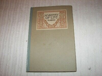 Mystery of Life John Ruskin early 1900s vintage