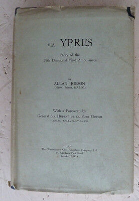Vintage Book 1934 Via Ypres 39th Divisional Field Ambulances Allan Jobson WWI