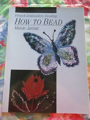 HOW TO BEAD FRENCH EMBROIDERY BEADING By MAISIE JARRATT