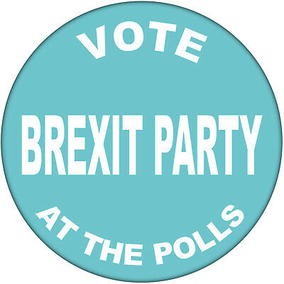 10 x Vote Brexit Party at the Polls - 59mm Badge General Election Badges Farage