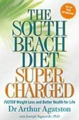 The South Beach Diet Supercharged Faster Weight Loss and Better... 9781905744602