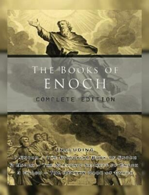 The Books of Enoch: Complete edition: Including (1) Ethiopian Book Enoch,...