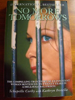 No More Tomorrows by Schapelle Corby (2006)