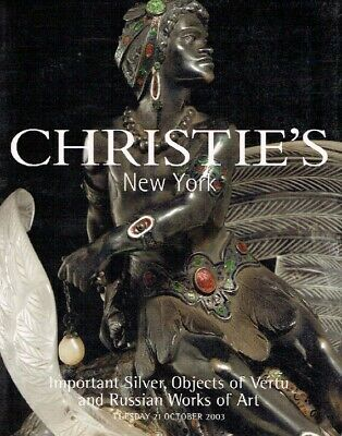 Christies October 2003 Important Silver, Objects of Vertu & Russian Works of Art
