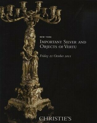 Christies 2011 Important Silver and Objects of Vertu
