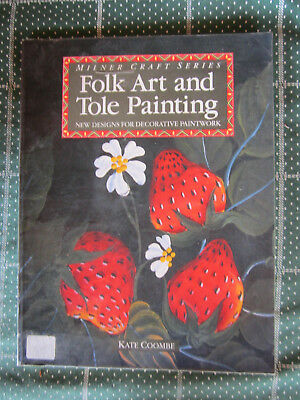 Book Folk Art And Tole Painting 1992 Milner Craft Series *** Look ***