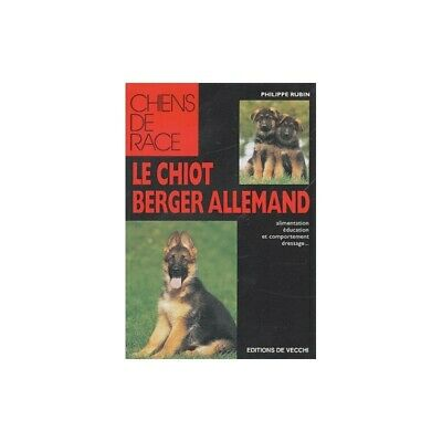 Le Chiot Berger Allemand - Philippe Rubin