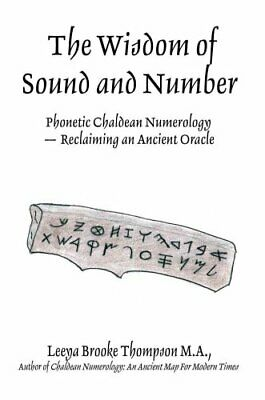 CHALDEAN NUMEROLOGY: AN Ancient Map for Modern Times by Leeya