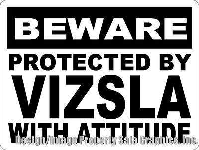 Protected by Vizsla w/Attitude Sign. Size Options. Gift Decor Dog Vizslas